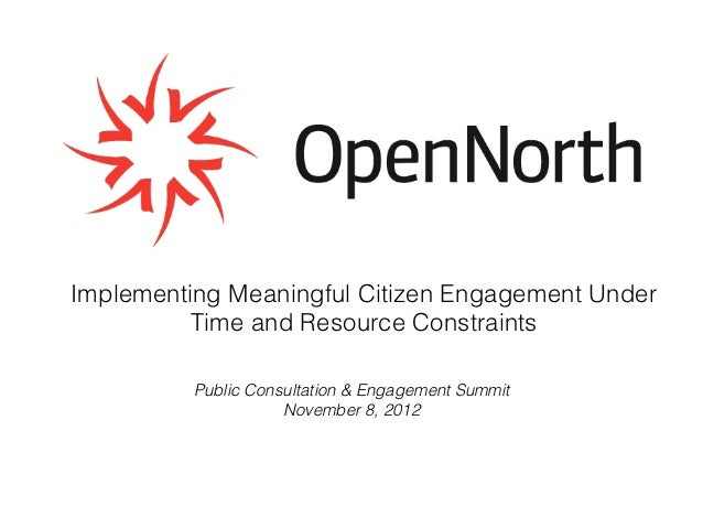 Implementing Meaningful Citizen Engagement Under          Time and Resource Constraints          Public Consultation & Eng...