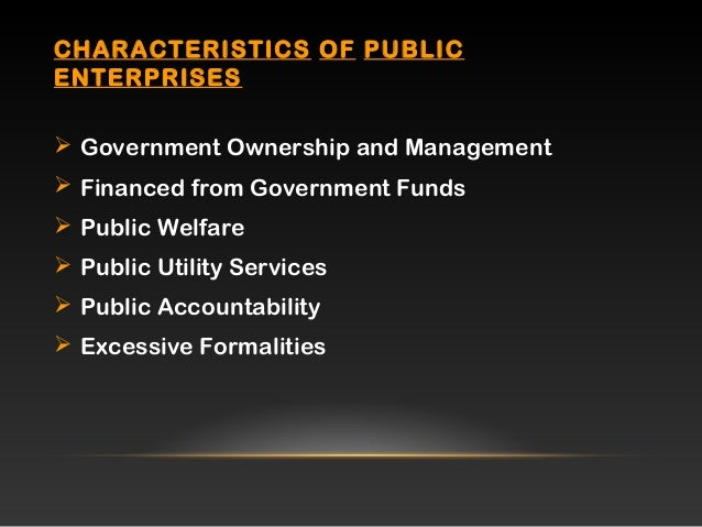 Public enterprise for 6 characteristics of bureaucracy