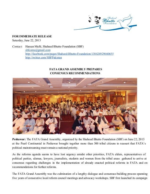 FORIMMEDIATERELEASESaturday,June22,2013Contact: HassanMufti,ShaheedBhuttoFoundation(SBF)sbfcoms@gmail.comhttp://...