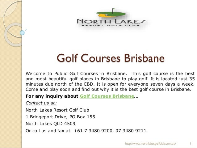 Golf Courses Brisbane Welcome to Public Golf Courses in Brisbane. This golf course is the best and most beautiful golf pla...