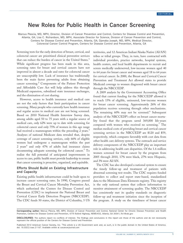 EDITORIAL           New Roles for Public Health in Cancer Screening Marcus Plescia, MD, MPH, Director, Division of Cancer ...