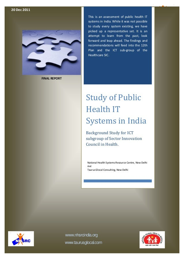 0Indian Public Health IT Assessment - National Health Systems Resource Centre and Taurus Glocal Consulting – 2011 www.nhsr...