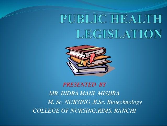 PRESENTED BY MR. INDRA MANI MISHRA M. Sc. NURSING ,B.Sc. Biotechnology COLLEGE OF NURSING,RIMS, RANCHI