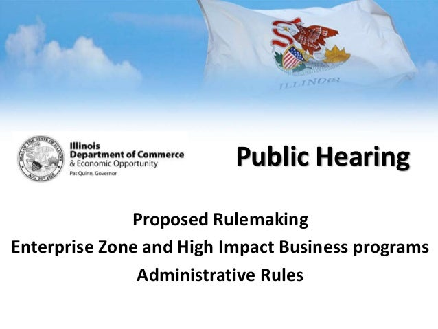 Proposed RulemakingEnterprise Zone and High Impact Business programsAdministrative RulesPublic Hearing