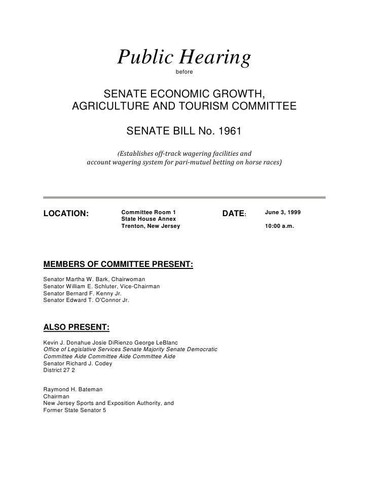 Public Hearing         before                  SENATE ECONOMIC GROWTH,           AGRICULTURE AND TOURISM COMMITTEE        ...
