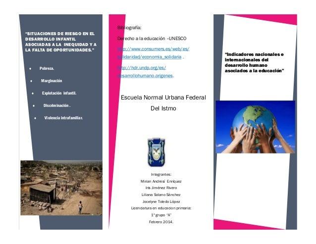 """Bibliografía: """"SITUACIONES DE RIESGO EN EL DESARROLLO INFANTIL ASOCIADAS A LA INEQUIDAD Y A LA FALTA DE OPORTUNIDADES.""""  D..."""