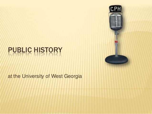 PUBLIC HISTORYat the University of West Georgia