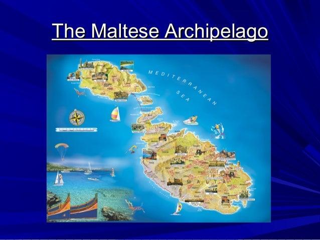 The Maltese ArchipelagoThe Maltese Archipelago