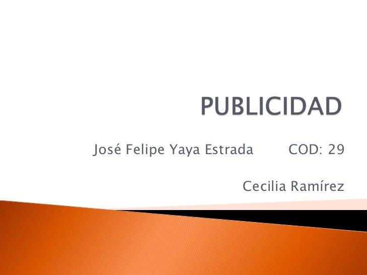 José Felipe Yaya Estrada    COD: 29                      Cecilia Ramírez