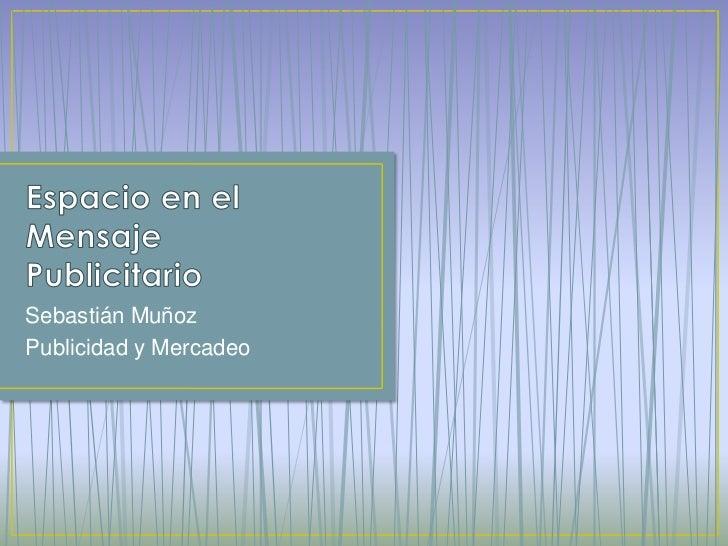 Sebastián MuñozPublicidad y Mercadeo