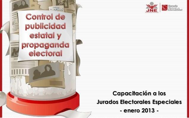 Capacitación a losJurados Electorales Especiales        - enero 2013 -