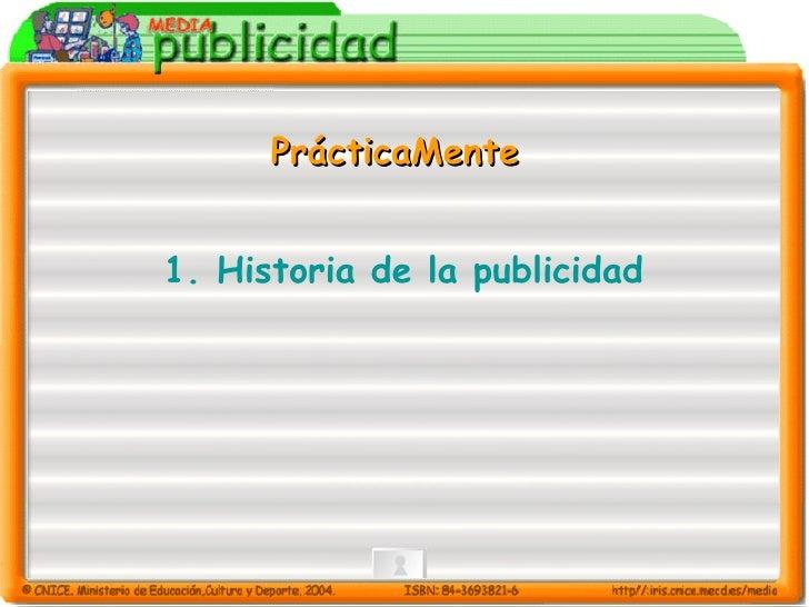 1.  Historia de la publicidad   PrácticaMente