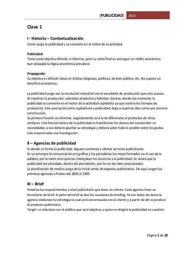 [PUBLICIDAD] 2010Clase 1I - Historia – ContextualizaciónCómo surge la publicidad y se convierte en el motor de la activida...