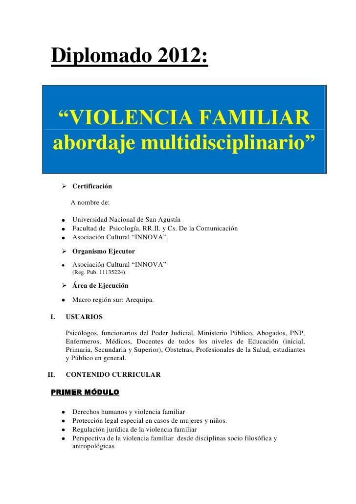 """Diplomado 2012:  """"VIOLENCIA FAMILIAR  abordaje multidisciplinario""""       Certificación        A nombre de:         Univer..."""