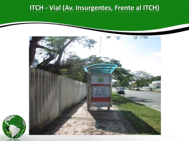 ITCH - Vial (Av. Insurgentes, Frente al ITCH)