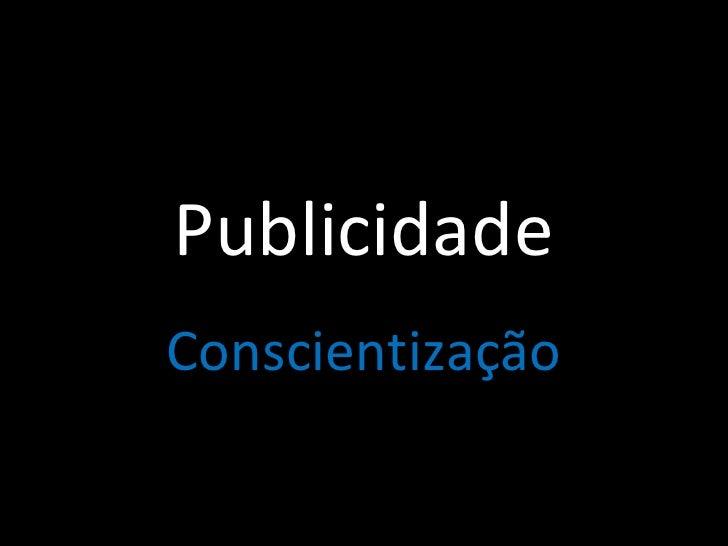 Publicidade Conscientização