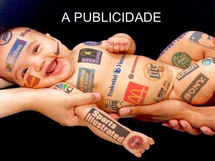 A PUBLICIDADE