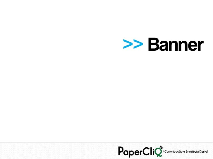 >> Banner