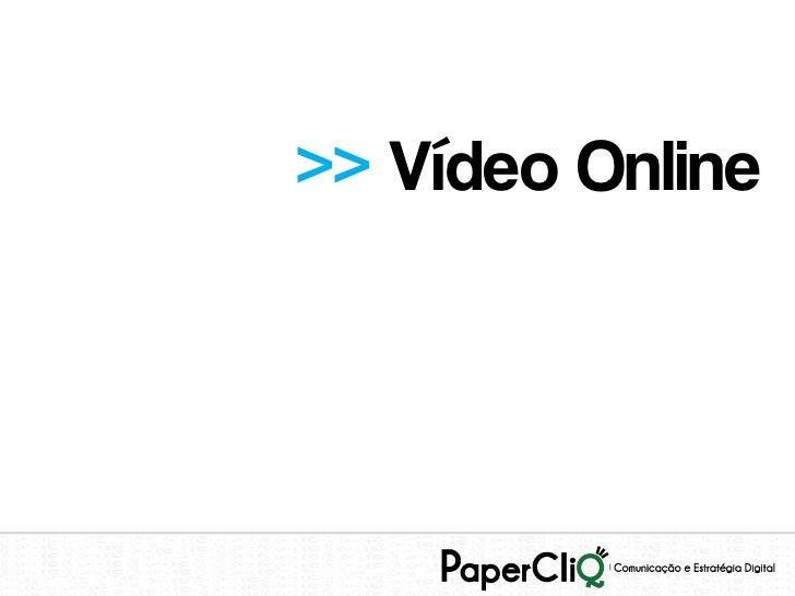 >> Vídeo Online