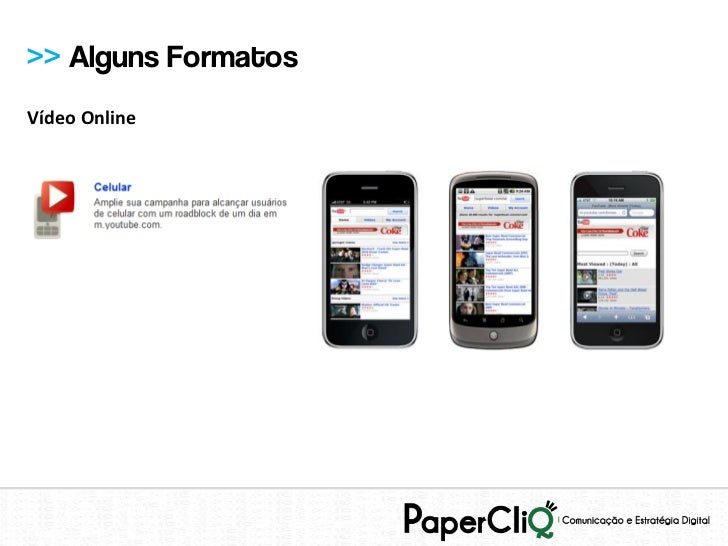 >> Alguns FormatosVídeo Online