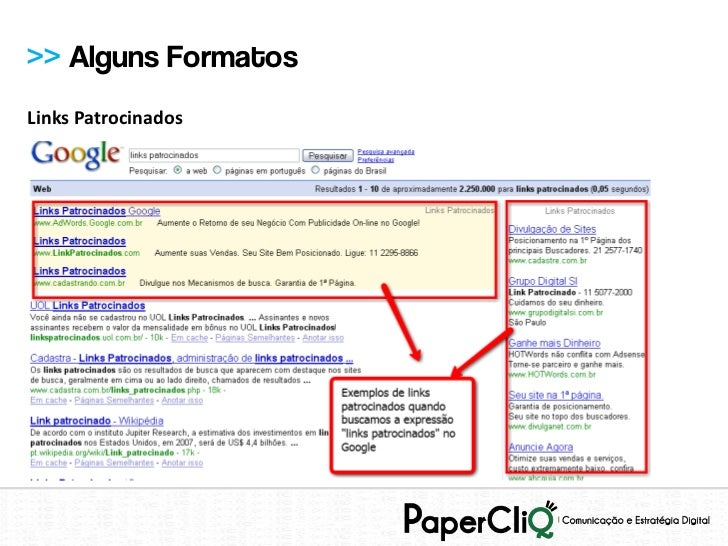 >> Alguns FormatosLinks Patrocinados
