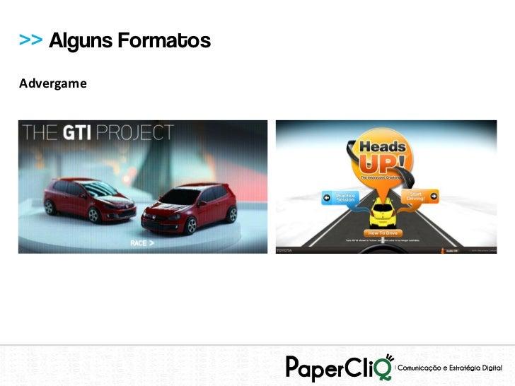 >> Alguns FormatosAdvergame