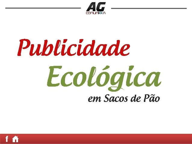 Somos os pioneiros em trazer estanovidade para Santo Ângelo – RS.A PUBLICIDADE EM SACOS DE PÃOé uma maneira alternativa de...