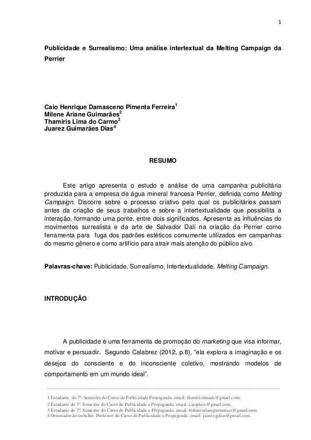 1 Publicidade e Surrealismo: Uma análise intertextual da Melting Campaign da Perrier Caio Henrique Damasceno Pimenta Ferre...