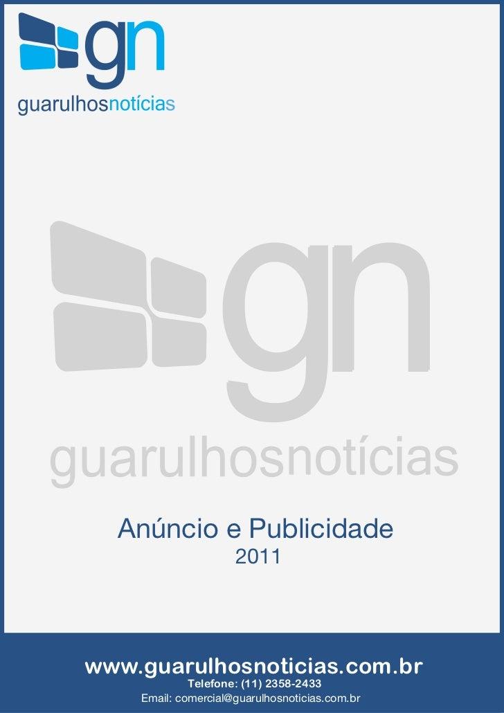 Anúncio e Publicidade                     2011www.guarulhosnoticias.com.br             Telefone: (11) 2358-2433    Email: ...