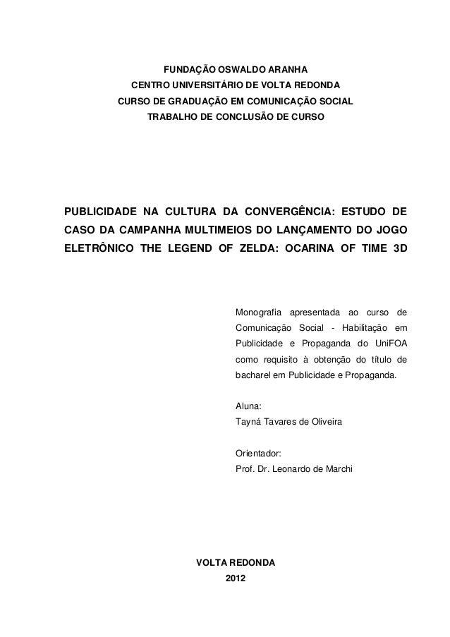 FUNDAÇÃO OSWALDO ARANHA         CENTRO UNIVERSITÁRIO DE VOLTA REDONDA       CURSO DE GRADUAÇÃO EM COMUNICAÇÃO SOCIAL      ...