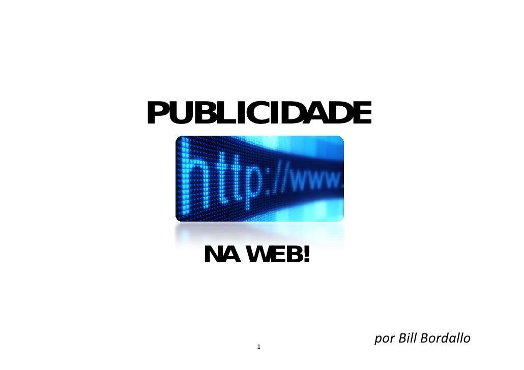 PUBLICIDADE     NA WEB!        1               por BillBordallo