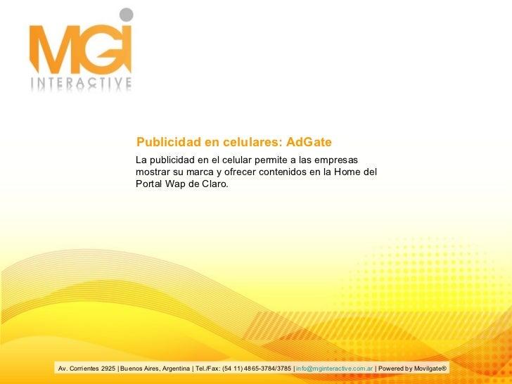 La publicidad en el celular permite a las empresas mostrar su marca y ofrecer contenidos en la Home del Portal Wap de Clar...