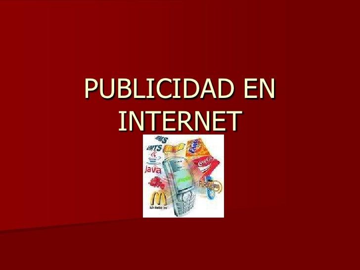PUBLICIDAD EN INTERNET <br />