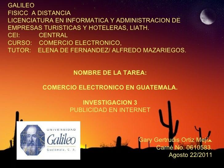 GALILEO FISICC  A DISTANCIA LICENCIATURA EN INFORMATICA Y ADMINISTRACION DE EMPRESAS TURISTICAS Y HOTELERAS, LIATH. CEI:  ...