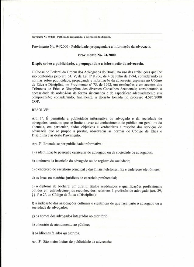 Provimento No. 94/2000 - Publicidade, propaganda e a informação da advocacia. Provimento No. 94/2000 - Publicidade, propag...