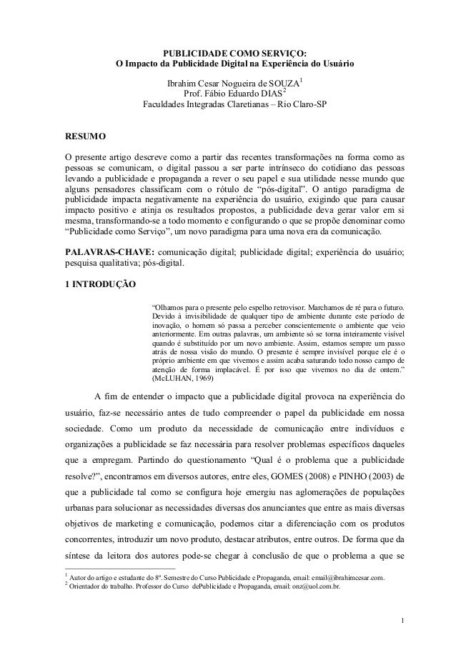 PUBLICIDADE COMO SERVIÇO: O Impacto da Publicidade Digital na Experiência do Usuário Ibrahim Cesar Nogueira de SOUZA1 Prof...