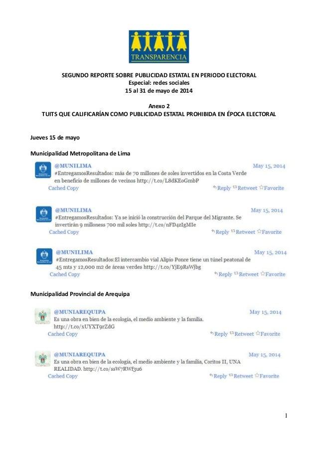 1 SEGUNDO REPORTE SOBRE PUBLICIDAD ESTATAL EN PERIODO ELECTORAL Especial: redes sociales 15 al 31 de mayo de 2014 Anexo 2 ...