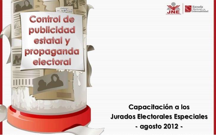 Capacitación a losJurados Electorales Especiales       - agosto 2012 -