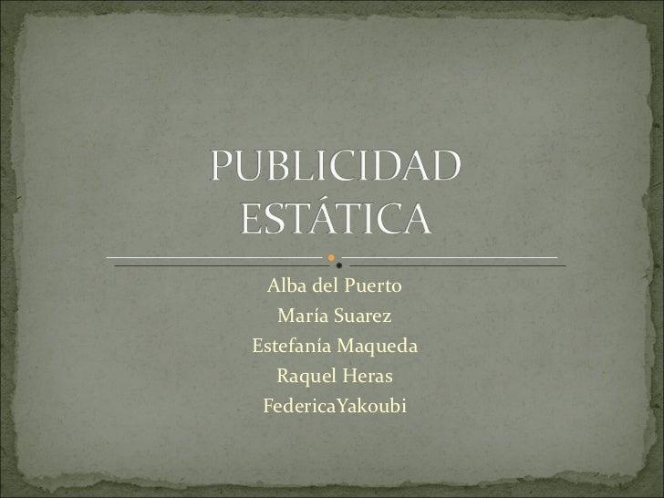 Alba del Puerto María Suarez Estefanía Maqueda Raquel Heras FedericaYakoubi