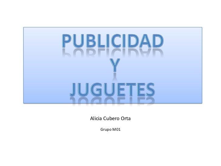 Alicia Cubero Orta    Grupo M01