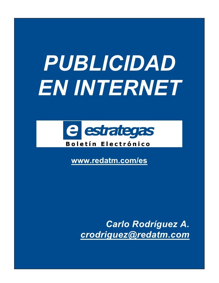 PUBLICIDAD EN INTERNET     www.redatm.com/es               Carlo Rodríguez A.     crodriguez@redatm.com