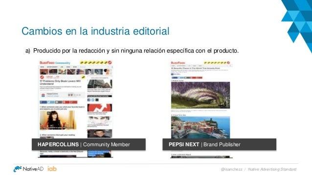 a) Producido por la redacción y sin ninguna relación específica con el producto. Cambios en la industria editorial Native ...