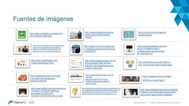 Fuentes de imágenes http://www.marketingdirecto.com/especiales/t he-future-of-advertising-2013/d-calabuig- draftfcb-en-foa...