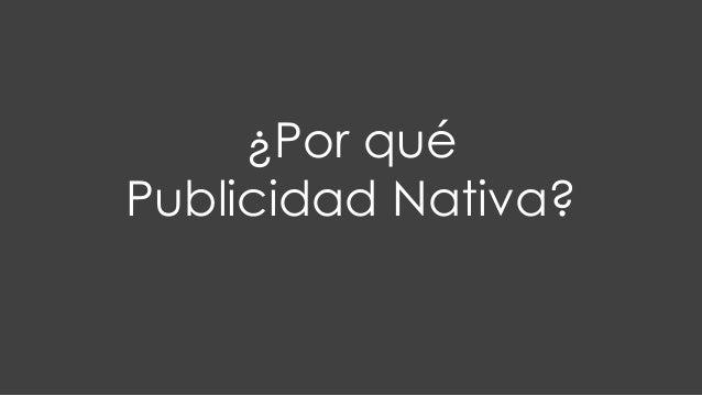¿Por qué Publicidad Nativa?
