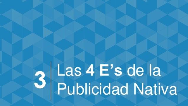Las 4 E's de la Publicidad Nativa3