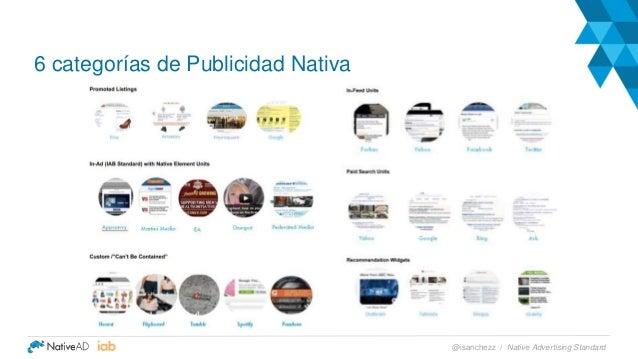 6 categorías de Publicidad Nativa Native Advertising Standard@isanchezz /
