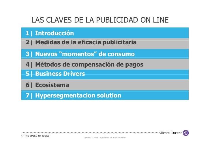 LAS CLAVES DE LA PUBLICIDAD ON LINE1| Introducción2| M did d l eficacia publicitaria   Medidas de la fi i   bli it i3| Nue...