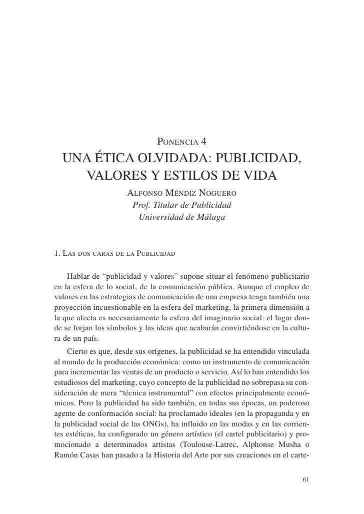 PONENCIA 4   UNA ÉTICA OLVIDADA: PUBLICIDAD,     VALORES Y ESTILOS DE VIDA                        ALFONSO MÉNDIZ NOGUERO  ...