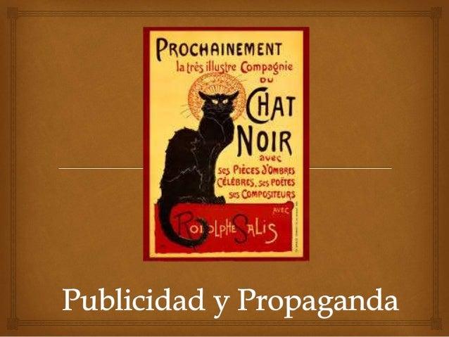 PUBLICIDAD    Es el término utilizado para referirse a cualquier  anuncio destinado al público y cuyo objetivo es  promov...