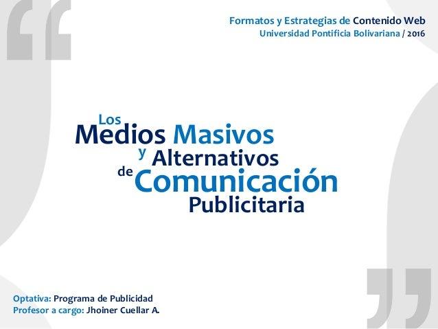 de Medios Masivosy Comunicación Alternativos Los Publicitaria Formatos y Estrategias de Contenido Web Universidad Pontific...